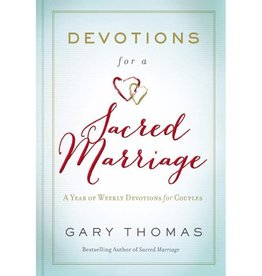 GARY THOMAS DEVOTIONS FOR A SACRED MARRIAGE