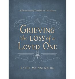 KATHE WUNNENBERG GRIEVING THE LOSS OF A LOVED ONE