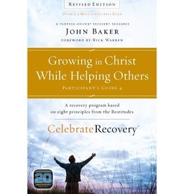 JOHN BAKER GROWING IN CHRIST WHILE HELPING OTHERS - PARTICIPANTS GUIDE 4