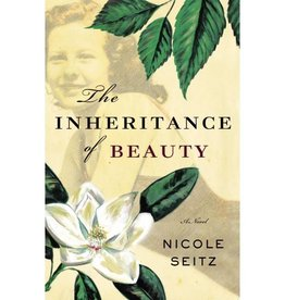NICOLE SEITZ THE INHERITANCE OF BEAUTY