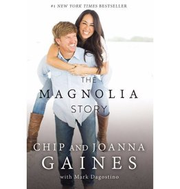CHIP GAINES The Magnolia Story