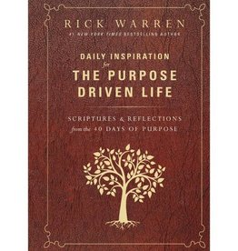 RICK WARREN DAILY INSPIRATION FOR THE PURPOSE DRIVEN LIFE