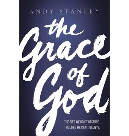 ANDY STANLEY The Grace Of God