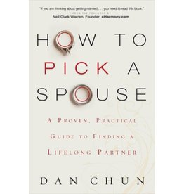 DAN CHUN How To Pick A Spouse