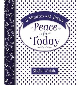 SHEILA WALSH 5 MINUTES WITH JESUS PEACE FOR TODAY