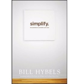 BILL HYBELS Simplify