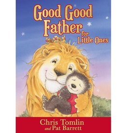 CHRIS TOMLIN Good Good Father For Little Ones