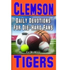 ED MCMINN Clemson Tigers Daily Devotions For Die-Hard Fans