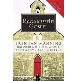 BRENNAN MANNING The Ragamuffin Gospel