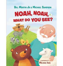 BILL MARTIN Noah, Noah, What Do You See?
