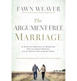 FAWN WEAVER THE ARGUMENT-FREE MARRIAGE