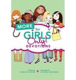 CAROLYN WILSON More For Girls Only! Devotions