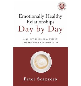 PETER SCAZZERO EMOTIONALLY HEALTHY RELATIONSHIPS DAY BY DAY