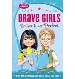 TOMMY NELSON Brave Girls Better Than Perfect