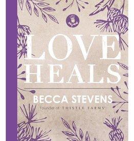 BECCA STEVENS Love Heals