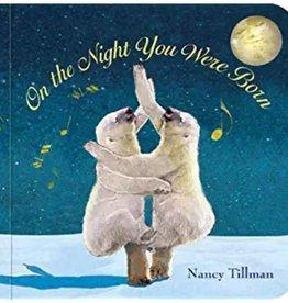 NANCY TILLMAN On The Night You Were Born