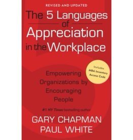 GARY CHAPMAN The 5 Languages Of Appreciation In The Workplace