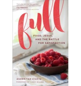 ASHERITAH CIUCIU FULL: FOOD, JESUS, AND THE BATTLE FOR SATISFACTION