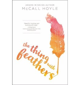 MCCALL HOYLE THE THING WITH FEATHERS