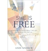 ANDI ANDREW SHE IS FREE: Learning the Truth about the Lies That Hold You Captive