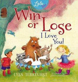 LYSA TERKEURST WIN OR LOSE I LOVE YOU