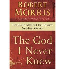ROBERT MORRIS THE GOD I NEVER KNEW