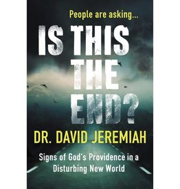 DAVID JEREMIAH IS THIS THE END?