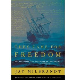 JAY MILBRANDT They Came for Freedom