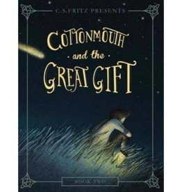 C. S. FRITZ COTTONMOUTH AND THE GREAT GIFT