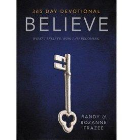 RANDY FRAZEE BELIEVE 365 DAY DEVITIONAL