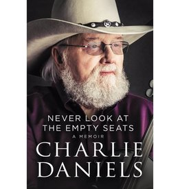 CHARLIE DANIELS NEVER LOOK AT THE EMPTY SEATS