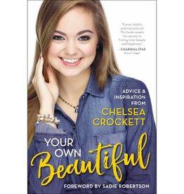 CHELSEA CROCKETT Your Own Beautiful