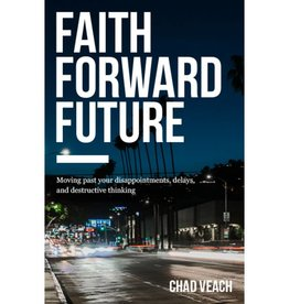 CHAD VEACH Faith Forward Future