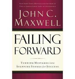 JOHN MAXWELL Failing Forward