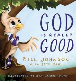 BILL JOHNSON God Is Really Good
