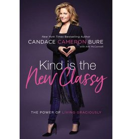 CANDACE CAMERON BURE Kind is the New Classy