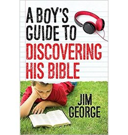 JIM GEORGE A Boy's Guide To Discovering His Bible