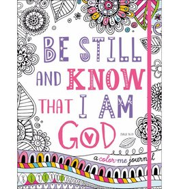 Be Still And Know That I Am God Coloring Journal