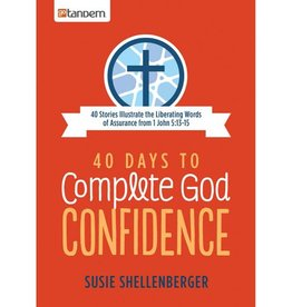 SUSIE SHELLENBERGER 40 DAYS TO COMPLETE GOD CONFIDENCE