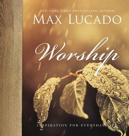 MAX LUCADO WORSHIP