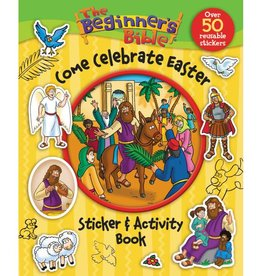THE BEGINNER'S BIBLE: COME CELEBRATE EASTER