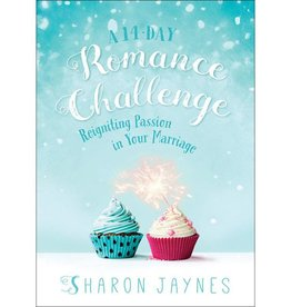 SHARON JAYNES A 14 DAY ROMANCE CHALLENGE: REIGNITING PASSION IN YOUR MARRIAGE