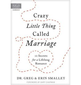 GREG SMALLEY CRAZY LITTLE THING CALLED MARRIAGE