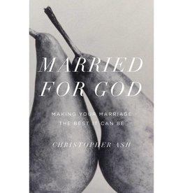 CHRISTOPER ASH Married For God