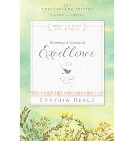CYNTHIA HEALD Becoming A Woman Of Excellence