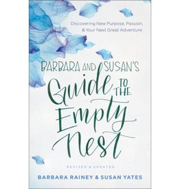 BARBARA RAINEY BARBARA & SUSAN'S GUIDE TO THE EMPTY NEST