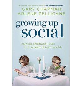 GARY CHAPMAN Growing Up Social