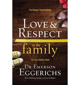 EMERSON EGGERICHS Love & Respect In The Family