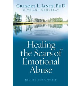 GREGORY JANTZ Healing The Scars Of Emotional Abuse