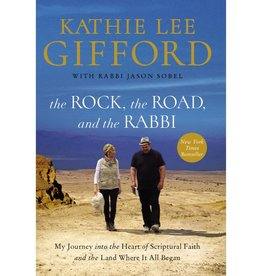 The Rock, the Road, and the Rabbi: